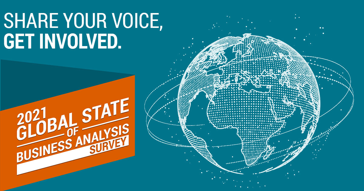 Share your voice in the 2021 State of Global Business Analysis Survey