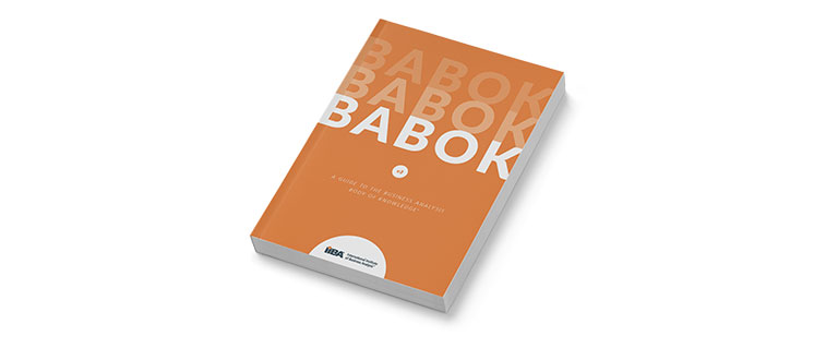 Business Analysis Body of Knowledge (BABOK®) Guide